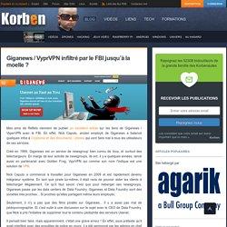 Giganews / VyprVPN infiltré par le FBI jusqu'à la moelle ? - Korben