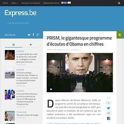 PRISM, le gigantesque programme d'écoutes d'Obama en chiffres