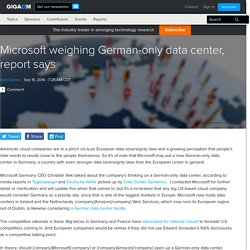 Microsoft weighing German-only data center, report says