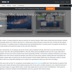 Gigaom Three Mac apps to help you self publish your book
