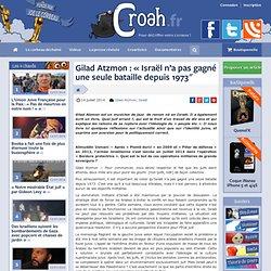 Gilad Atzmon : «Israël n'a pas gagné une seule bataille depuis 1973″