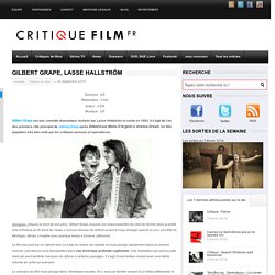 Gilbert Grape, Lasse Hallström ? critique de cinéma