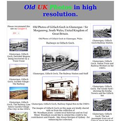 Old Photos of Gilfach Goch in Glamorgan / Sir Morgannwg, South Wales, United Kingdom of Great Britain
