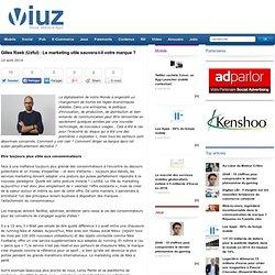 Gilles Reeb (Uzful) : Le marketing utile sauvera-t-il votre marque ?