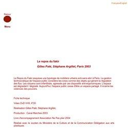 Gilles Paté, le repos du Fakir