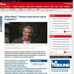 """Gilles Bœuf : """"Savons-nous encore aimer la planète ?"""""""