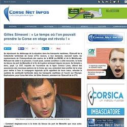 Gilles Simeoni : « Le temps où l'on pouvait prendre la Corse en otage est révolu ! »