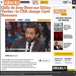 Gifle de Joey Starr sur Gilles Verdez : le CSA charge Cyril Hanouna