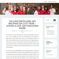 Gillian Smith and Jim Balfanz of City Year – Giving a Lot, Getting Even More