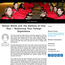 Gillian Smith and Jim Balfanz of City Year – Bolstering Your College Experience