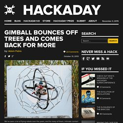 GimBall Bounces off Trees and Comes Back for More