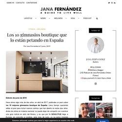 Los 10 gimnasios boutique que lo están petando en España - Jana Fernandez