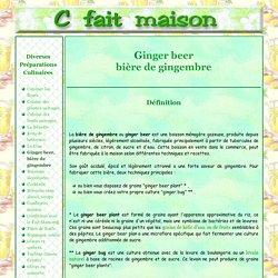 Ginger beer ou bière de gingembre, boisson fermentée.