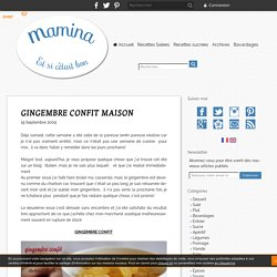 GINGEMBRE CONFIT MAISON