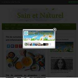 Thé de curcuma au gingembre : un anti-inflammatoire puissant