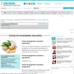 Tisane de gingembre (nausées)