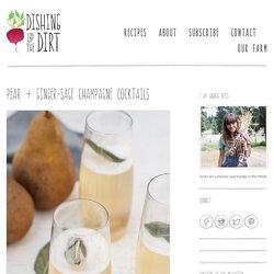 Pear + Ginger-Sage Champagne Cocktails