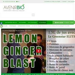 Le Lemon Ginger Blast, un jus pour dissoudre la plaque mucoïde