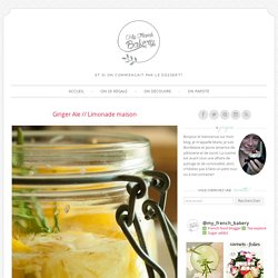 Ginger Ale // Limonade maison