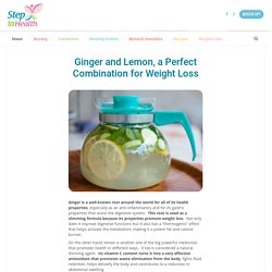 Ginger and lemon, a perfect combination for weight loss