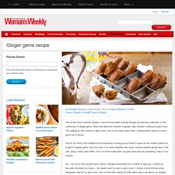 Ginger gems recipe - New Zealand Womans Weekly