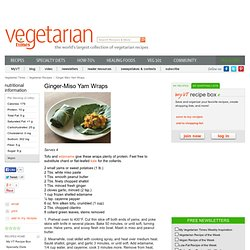 Ginger-Miso Yam Wraps Recipe