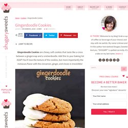 Gingerdoodle Cookies - Shugary Sweets
