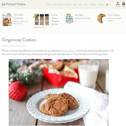 Gingersnap Cookies - Primal Palate