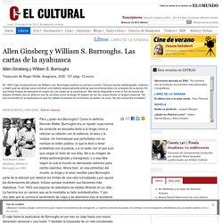 Allen Ginsberg y William S. Burroughs. Las cartas de la ayahuasca