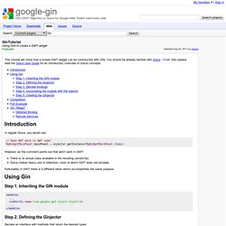 GinTutorial - google-gin - Using GIN to create a GWT widget - Pr