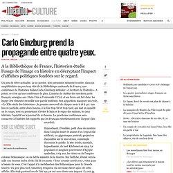 Carlo Ginzburg prend la propagande entre quatre yeux.