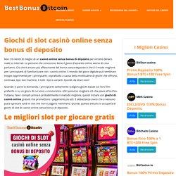 Giochi di slot casinò online senza bonus di deposito