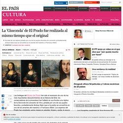 La 'Gioconda' de El Prado fue realizada al mismo tiempo que el original