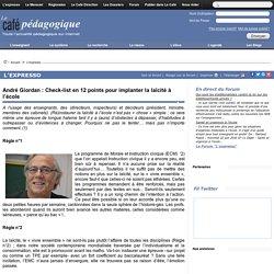 André Giordan : Check-list en 12 points pour implanter la laïcité à l'école