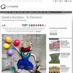 """Sandro Giordano: """"In Extremis"""""""