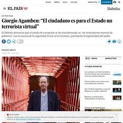 """Giorgio Agamben: """"El ciudadano es para el Estado un terrorista virtual"""""""