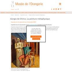 Giorgio de Chirico. La peinture métaphysique