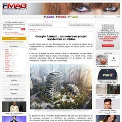 Giorgio Armani : un nouveau projet résidentiel en Chine - Actualité : Luxe (#545224)