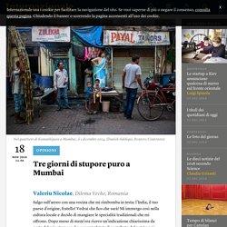 Tre giorni di stupore puro a Mumbai - Valeriu Nicolae