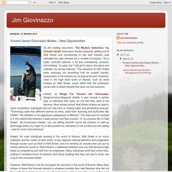 Jim Giovinazzo: Vincent James Giovinazzo Broker – New Opportunities