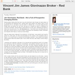 Vincent Jim James Giovinazzo Broker - Red Bank: Jim Giovinazzo, Red Bank - life is Full of Perspective Changing Stories