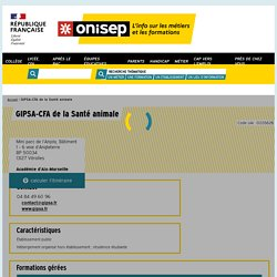 GIPSA-CFA de la Santé animale - Onisep