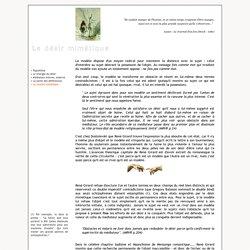 René Girard - Désir mimétique (5) - La rivalité mimétique