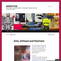 Girls, Girlhood and Feminism