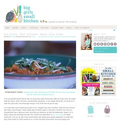 Big Girls, Test Kitchen: Penne alla Vodka