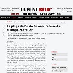 La plaça del Vi de Girona, referent en el mapa casteller