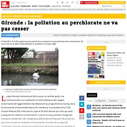 SUD OUEST 05/09/12 Gironde : la pollution au perchlorate ne va pas cesser
