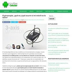 El giroscopio, ¿qué es y qué ocurre si mi móvil no lo tiene?