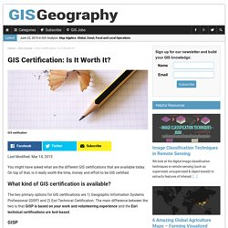 GIS Certification: Is It Worth It?
