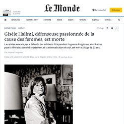 Gisèle Halimi, défenseuse passionnée de la cause des femmes, est morte